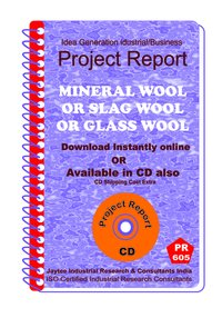 Mineral Wool or Slag Wool or Glass wool Manufacturing eBook