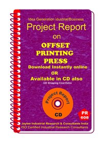 Offset Printing Press Project Report eBook