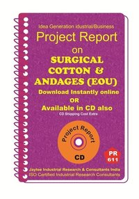 Surgical Cotton and Bandages (EOU) manufacturing eBook