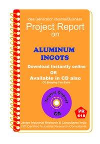 Aluminium Ingots Manufacturing Project Report eBook