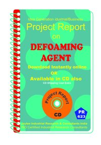 Defoaming Agent manufacturing Project Report eBook