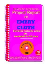 Emery Cloth manufacturing Project Report eBook