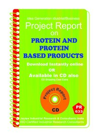 Protein and protein based Products manufacturing eBook