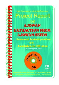 Ajowan Extraction From Ajowan Seeds manufacturing eBook