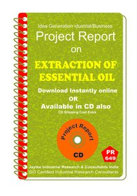 Extraction and Distillation of Essential Oils, Manufacturing eBook