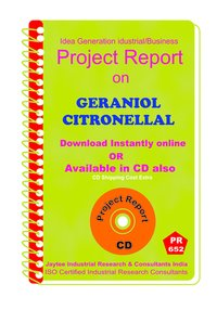 Geraniol Citronellal manufacturing Project Report eBook