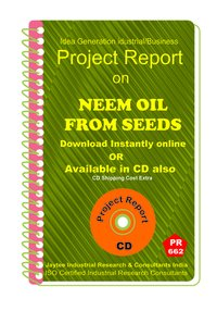 Neem Oil from Seeds manufacturing Project Report eBook