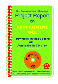 Peppermint Oil manufacturing Project Report eBook