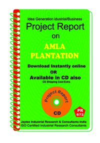Amla Plantation manufacturing Project Report eBook