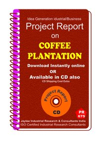 Coffee Plantation manufacturing Project Report eBook