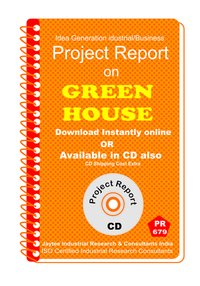 Green House establishment Project Report eBook