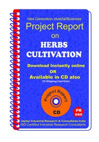 Herbs Cultivation manufacturing Project Report eBo