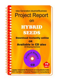 Hybrid Seeds manufacturing Project Report eBook