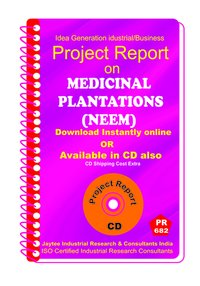 Medicinal Plantations (Neem) Project Report eBook