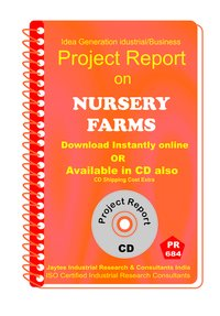 Nursery Farms manufacturing Project Report eBook