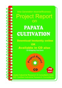 Papaya cultivation manufacturing Project Report eBook
