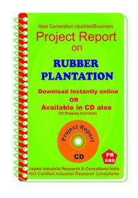 Rubber Plantation Project Report eBook