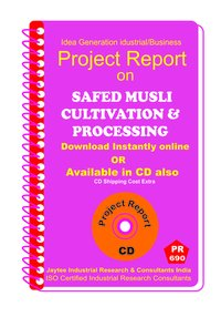 Safed Musli Cultivation and Processing manufacturing eBook