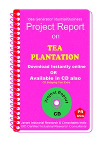 Tea Plantation manufacturing Project Report eBook