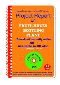 Fruit Juice Bottling Plant Manufacturing Project Report eBook