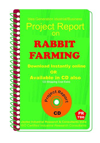 Rabbit Farming Manufacturing Project Report eBook