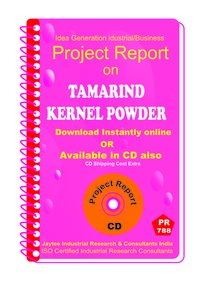 Tamarind Kernel Powder Manufacturing Project Report eBook