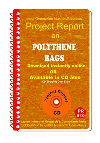 Polythene Bags manufacturing project Report eBook
