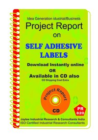 Self Adhesive Labels manufacturing Project Report eBook