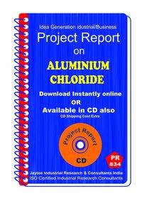 Aluminium Chloride manufacturing Project Report eBook