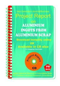 Aluminium Ingots from aluminium Scrap manufacturing eBook