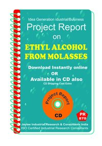 Ethyl Alcohol From Molasses manufacturing eBook