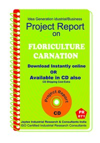 Floriculture - Carnation manufacturing Project Report eBook