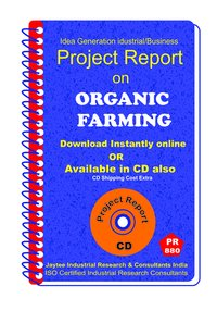 Organic Farming manufacturing Project Report eBook