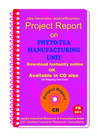 Phyto -Tea Manufacturing Unit manufacturing Project Report eBook