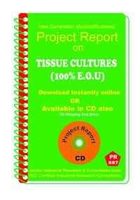 Tissue Cultures (100% E.O.U) manufacturing eBook