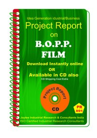 B.O.P.P Film manufacturing project Report eBook