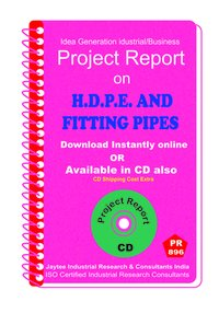 H.D.P.E and Fitting Pipes Manufacturing project Report eBook