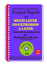 Multi Layer Co-Extrusion 3 Layer Manufacturing eBook