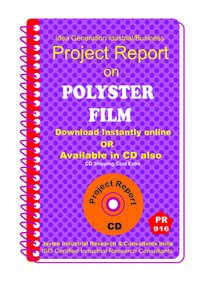 Polyster film Manufacturing Project Report Book