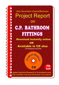 C.p Bathroom Fittings Manufacturing Project Report Book