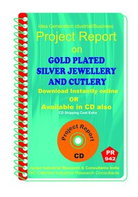 Gold Plated Silver Jewellery and Cutlerly Manufacturing eBook