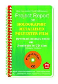 Holographic Metallized Polyester Film Manufacturing eBook