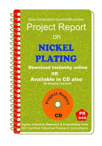 Nickel Plating Manufacturing Project Report eBook
