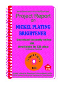 Nickel Plating brightener Manufacturing Project Report eBook