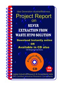 Silver Extraction From Waste HYPO Solution A Manufacturing eBook