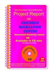 Children Recreation Centre Establishment eBook