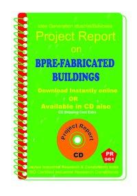 Pre-fabricated Buildings establishment Project Report eBook