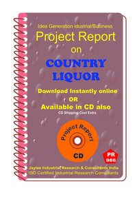 Country Liquor Manufacturing Project Report eBook