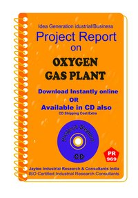 Oxygen Gas Plant Manufacturing Project Report eBook