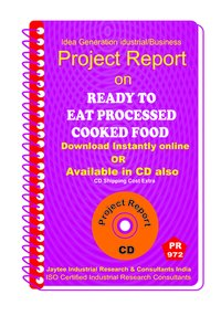 Ready to Eat Processed Cooked Food Manufacturing PR eBook